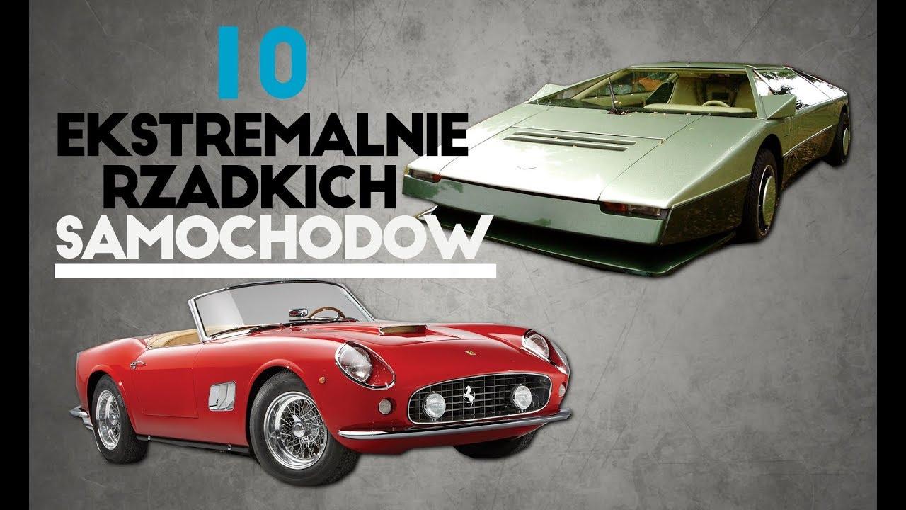 10 ekstremalnie rzadkich samochodów – #102 TOP10