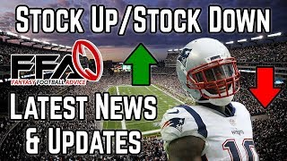 Stock Up / Stock Down - August Camp & Preseason News - 2019 Fantasy Football