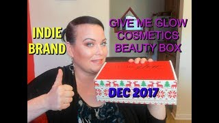 DEC 2017 GIVE ME GLOW COSMETICS BEAUTY BOX/ INDIE BRAND