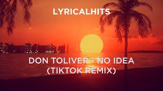 Don Toliver - No Idea TikTok Remix with