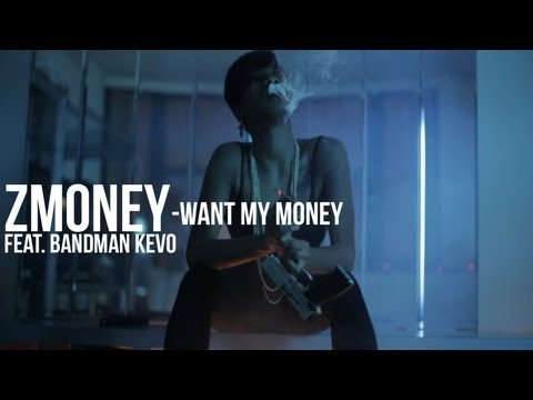 ZMoney (Feat. Bandman Kevo) - Want My Money [Unsigned Artist]
