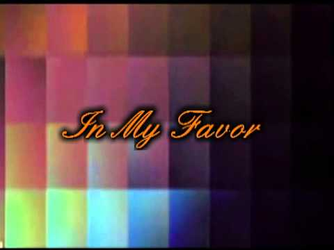 """""""In My Favor"""" - Subscribe Today!!!!"""