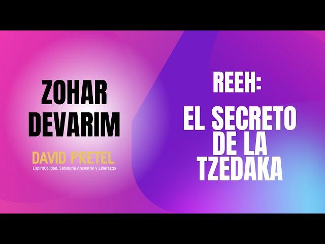 Reeh: El secreto de la Tzedaká