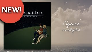 iamsleepless - Sojourn [Official Audio]