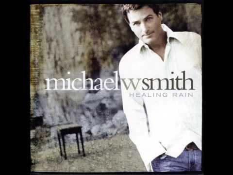 Michael W. Smith - Here I Am
