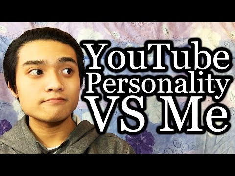 The Difference Between My YouTube Personality And Me
