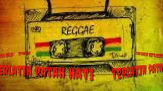 The Rain feat @EndankSoekamti - Terlatih patah hati (Reggae)