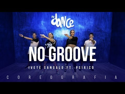 No Groove (Pega, Pega, Pega) - Ivete Sangalo ft. Psirico | FitDance TV (Coreografia) Dance Video