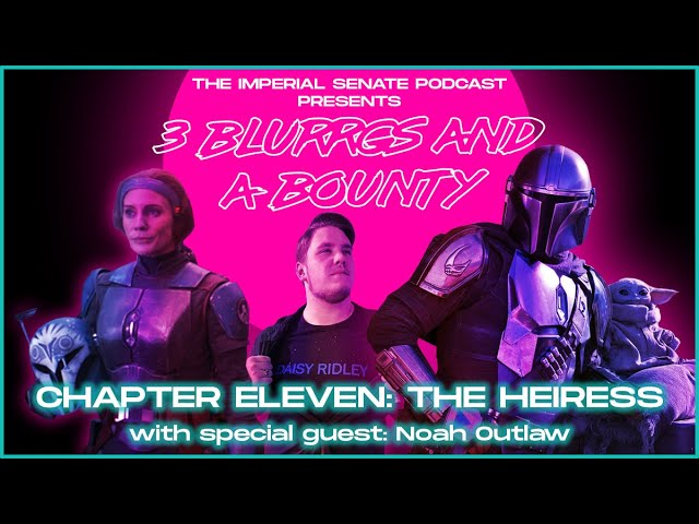 3 Blurrgs and a Bounty - The Mandalorian: Chapter 11 Review