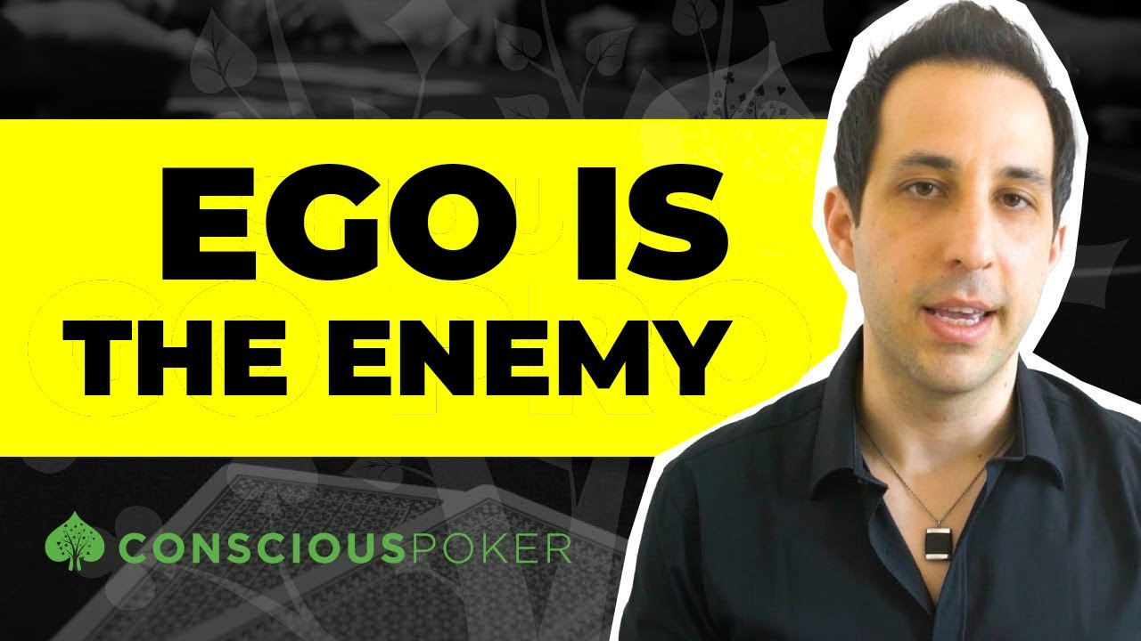 Poker Tips: Ego is the enemy