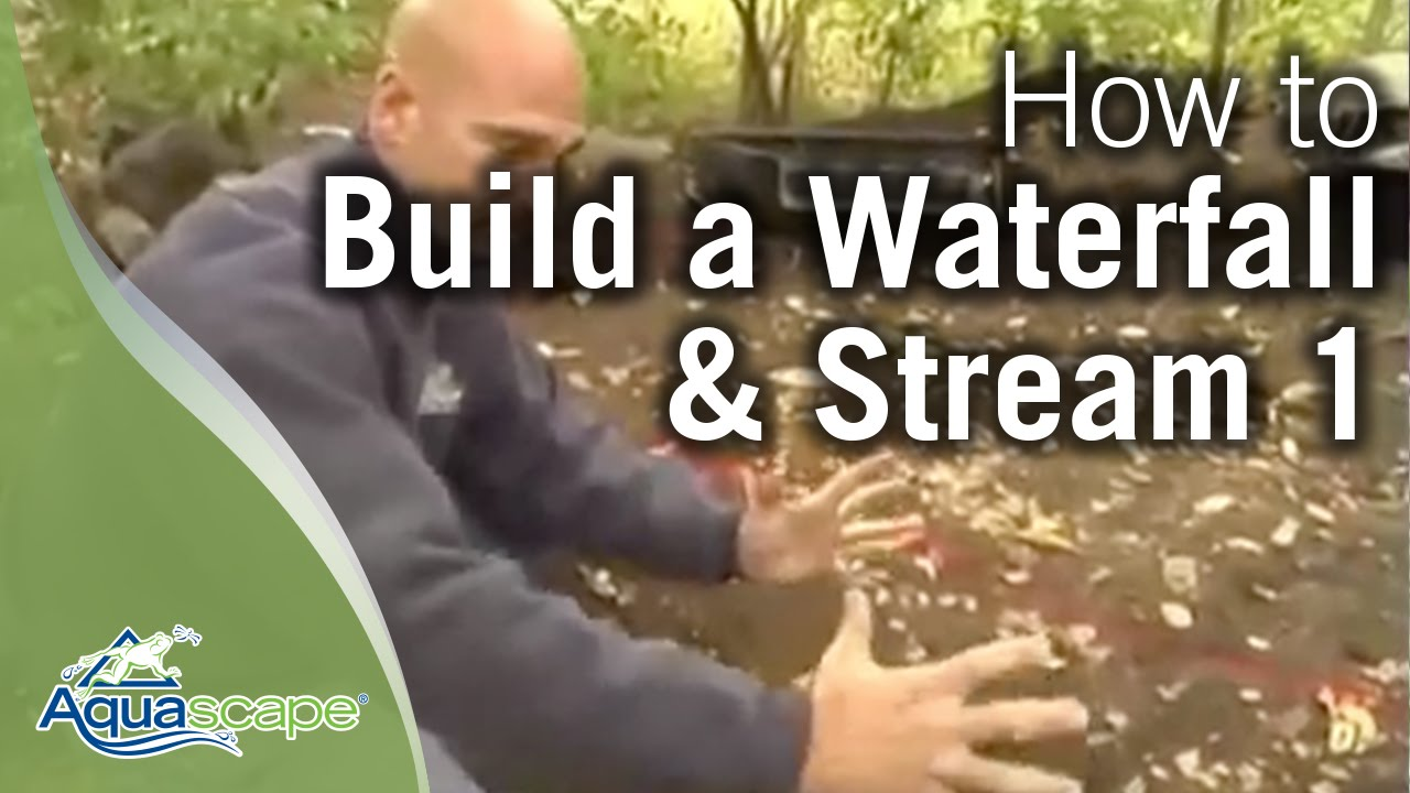 How to Build a Waterfall and Stream Part 1 - YouTube
