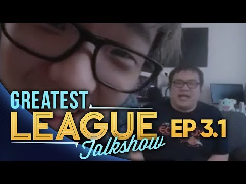 Greatest League Talkshow (GLT) - Episode 3.1