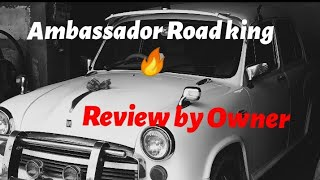 Hindustan Motors Ambassador car review by Owner