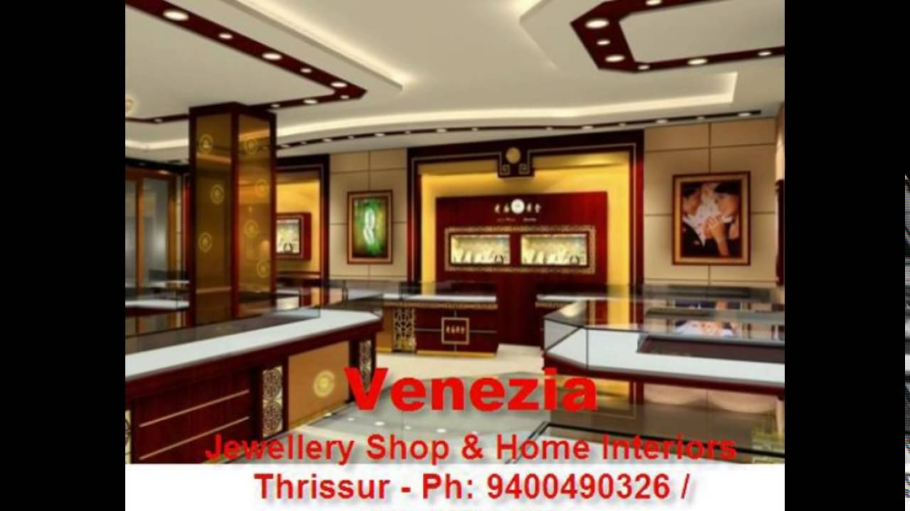 JEWELLERY SHOW ROOM INTERIOR WORKER- THRISSUR- Call 9400490326 ...