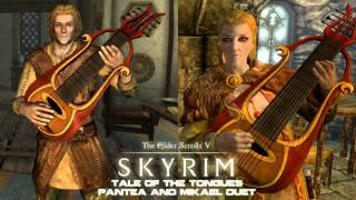 TES V: Skyrim - Tale of the Tongues - Pantea and Mikael Duet