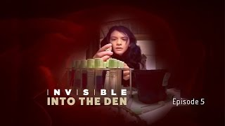 Invisible - Director's Cut - Episode 5 - Into The Den thumbnail