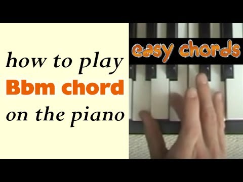 Bbm Piano Chord - how to play B flat minor chord on the piano