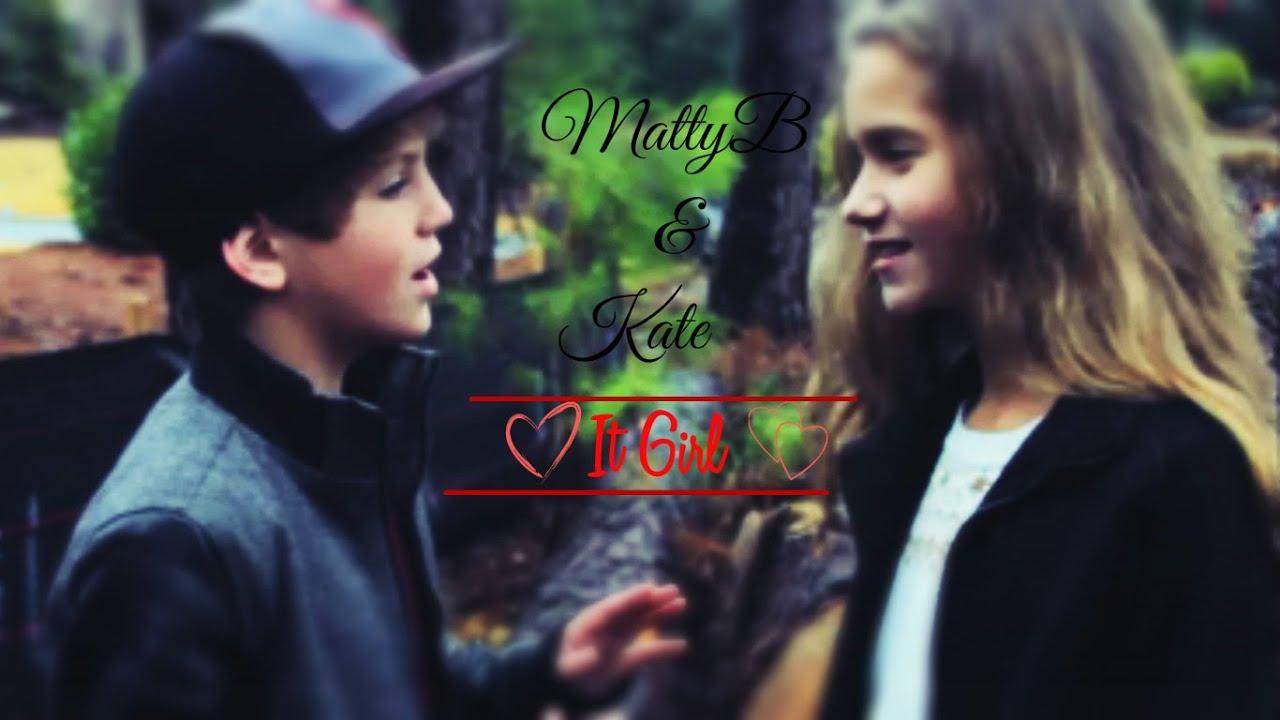 MattyB & Kate ♡ ( It Girl ) ♫ - YouTube