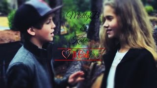 ♡ MattyB & Kate ♡  ( It Girl ) ♫