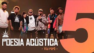 Video Poesia Acústica #5  -Teu Popô Remix - Hodari | Ducon | Chris | Kayuá | Don L | Luccas Carlos | Maria download MP3, 3GP, MP4, WEBM, AVI, FLV Agustus 2018