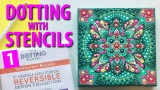 How to paint Dot Mandalas using stencils - Part 1 of 3