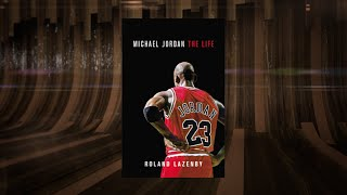 Michael Jordan: The Life - Author Roland Lazenby On His Latest Book