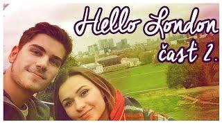 London trip - časť 2. | Lucy & GoGo