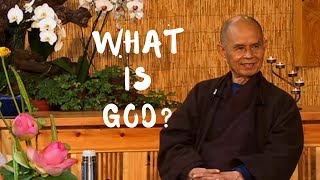 What is God? | Thİch Nhat Hanh answers questions