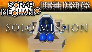 Scrap Mechanic Short Film : Solo Mission (HD Full Movie)
