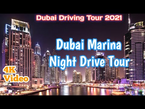Dubai Marina Drive Tour/ Dubai Tourist Attraction /Dubai Marina 4K video 2021. DXB Marina Night View