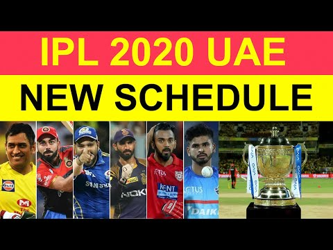 Ipl 2020 Full New Schedule For Uae Indian Premier League All Match Time Table And Fixtures Youtube