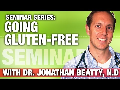 Seminar Series: Dr. Jonathan Beatty, Going Gluten-Free The Easy Way