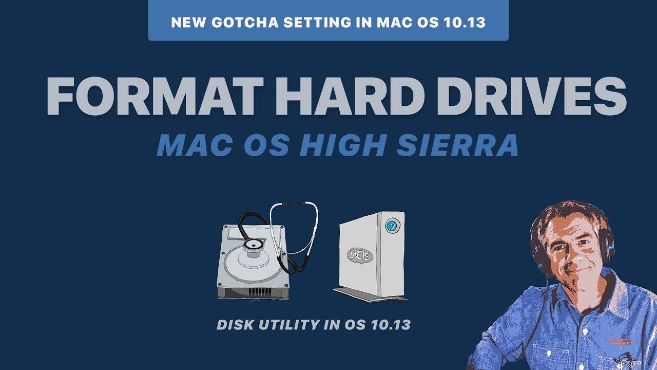 High Sierra 10 13: Format External Hard Drives