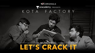 TVF's Kota Factory | Exam Anthem | Let's Crack it!