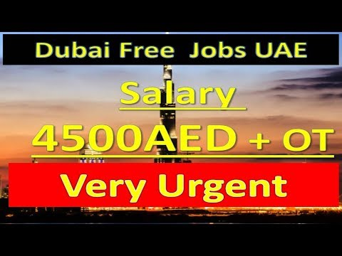 Free Jobs In UAE Latest Very Urgent Vacancies Free Jobs In D