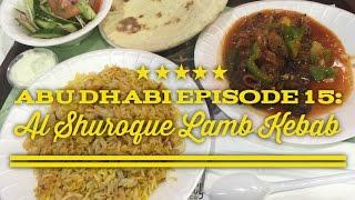 Best of Abu Dhabi Episode 15: Al Shuroque Restaurant Lamb Kebab Marina Mall