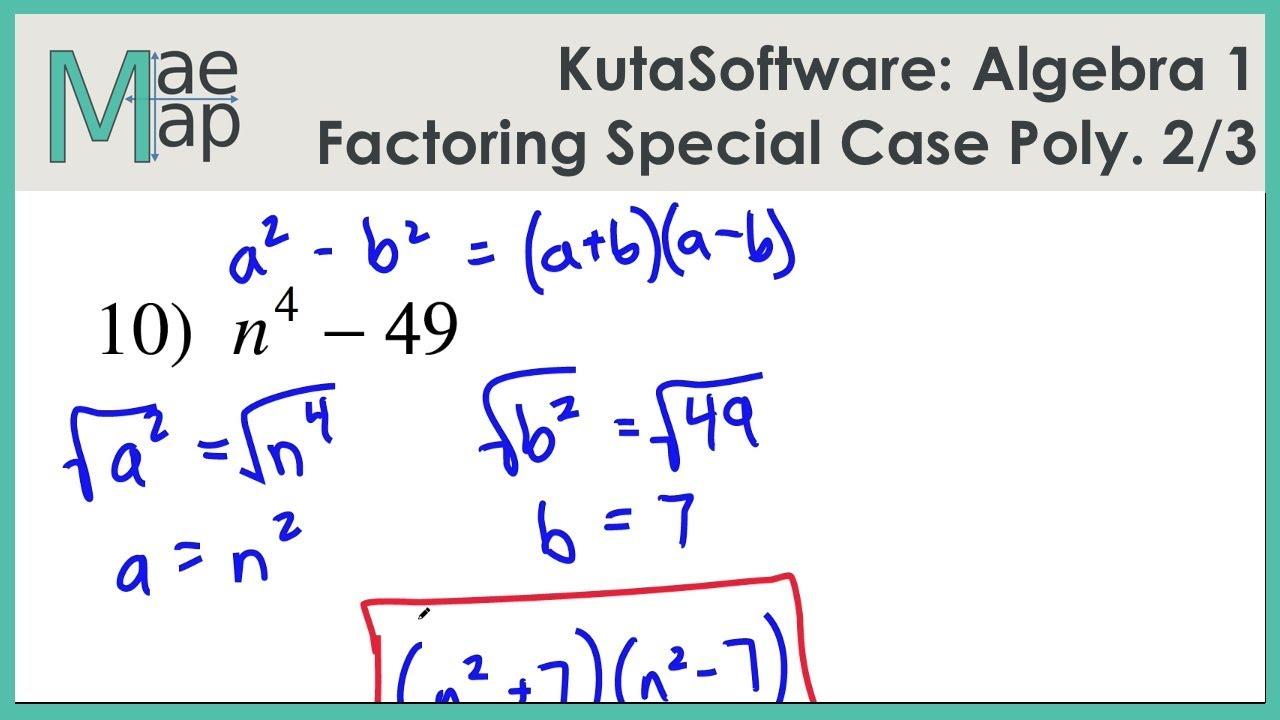 KutaSoftware: Algebra 1- Factoring Special Case Polynomials Part 2