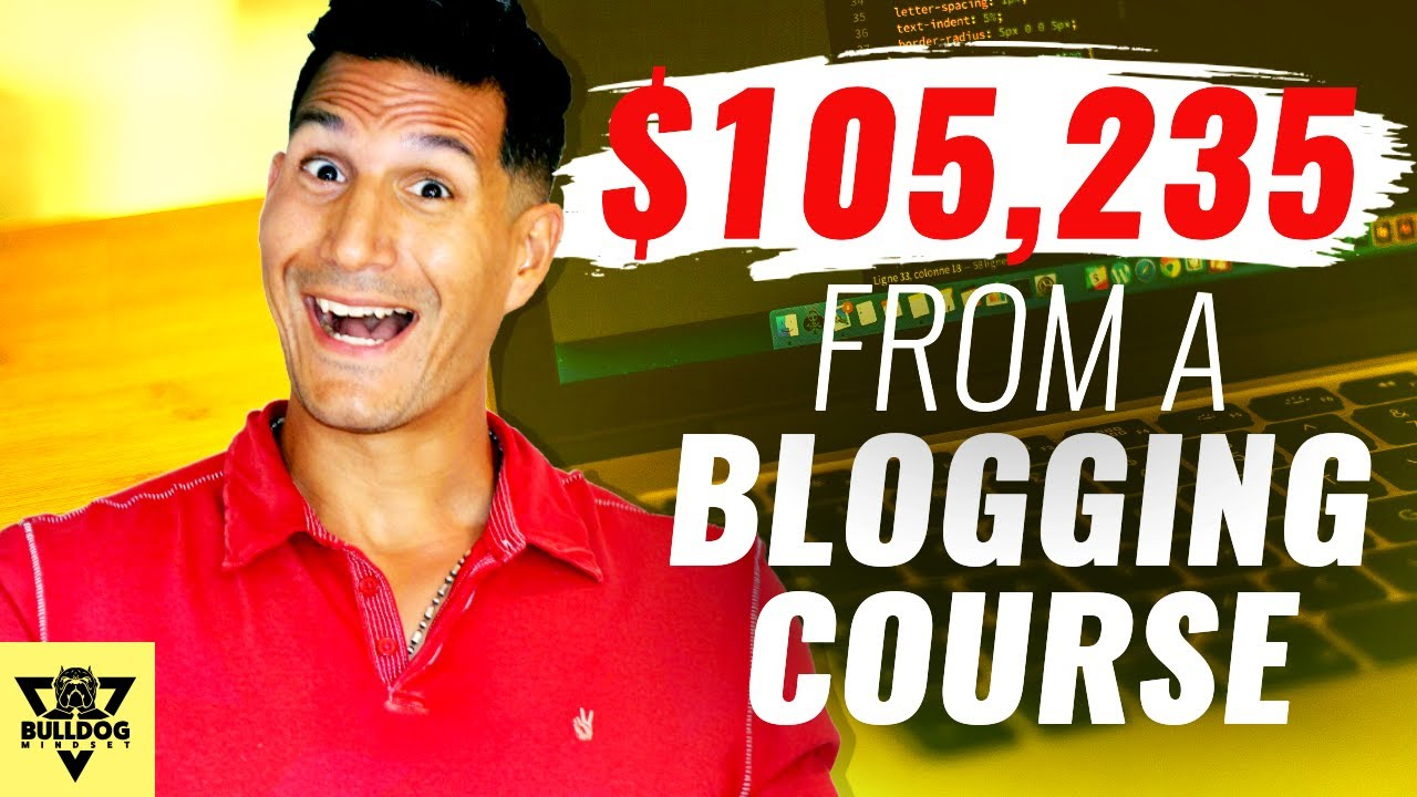 How I Made $105,235 By Teaching People to Blog [Passive Income 2020]