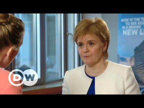 Nicola Sturgeon: UK lacks realism in Brexit negotiations | DW English