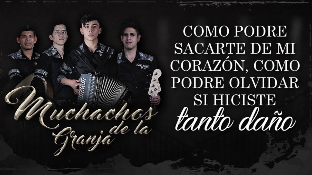 LETRA) ¨NO TE OLVIDARE¨ - Muchachos De La Granja (Lyric Video) - YouTube