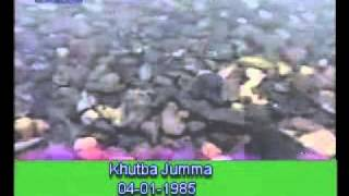Khutba Jumma:04-01-1985:Delivered by Hadhrat Mirza Tahir Ahmad (R.H) Part 2/5