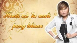Charice - Yakap [Muling Buksan Ang Puso OST] With Lyrics