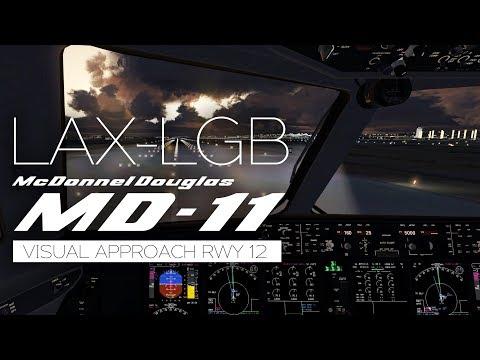 [FSX] PMDG MD-11 Full Flight Los Angeles to Long Beach (LA RIVER VISUAL RWY12 ARRIVAL)