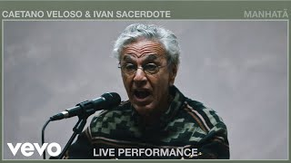 Gambar cover Caetano Veloso - Manhatã (Live Performance) | Vevo ft. Ivan Sacerdote