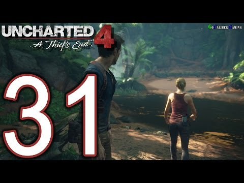 UNCHARTED 4 A Thief's End Walkthrough - Part 31 - Story 17: For Better or Worst