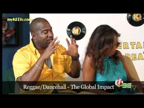 Reggae/Dancehall-The Global Impact-the Entertainment beat on myKEEtv.com