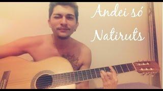 Baixar Andei só - Natiruts (Cover Yuri Melo)