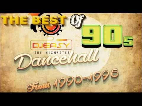 90s Dancehall Best of Greatest Hits of 1990-1995 Mix  by Djeasy