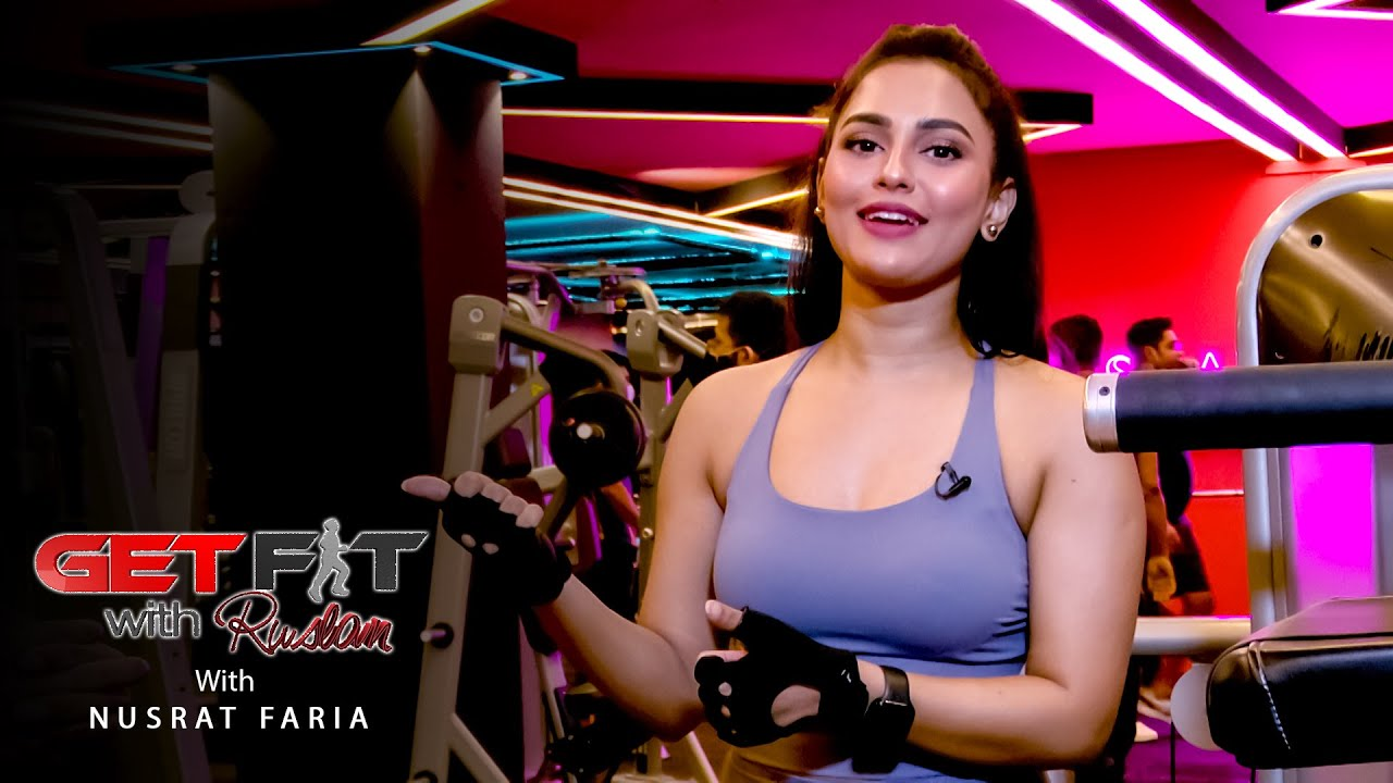 Get Fit With Ruslan   Nusrat Faria   Episode : 8   T Sports