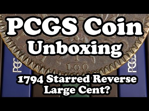Did My Customer Cherrypick a 1794 Starred Reverse Large Cent? - PCGS Unboxing Results